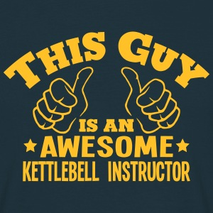 this guy is an awesome kettlebell instru - T-shirt Homme