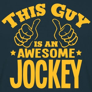 this guy is an awesome jockey - Men's T-Shirt