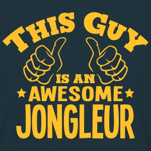 this guy is an awesome jongleur - T-shirt Homme