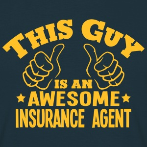 this guy is an awesome insurance agent - Men's T-Shirt