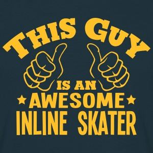 this guy is an awesome inline skater - Men's T-Shirt