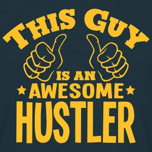 this guy is an awesome hustler - T-shirt Homme