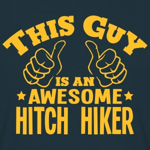 this guy is an awesome hitch hiker - Men's T-Shirt