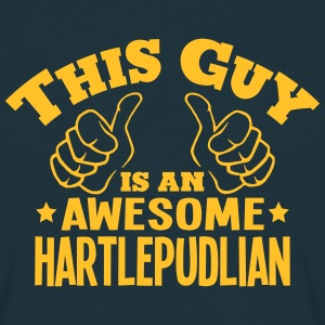 this guy is an awesome hartlepudlian - Men's T-Shirt