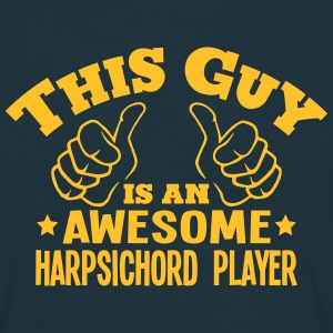 this guy is an awesome harpsichord playe - Men's T-Shirt