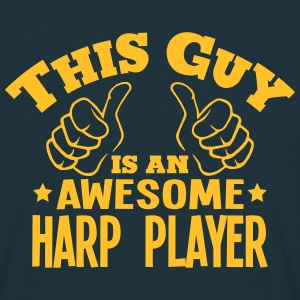 this guy is an awesome harp player - Men's T-Shirt