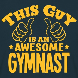 this guy is an awesome gymnast - Men's T-Shirt