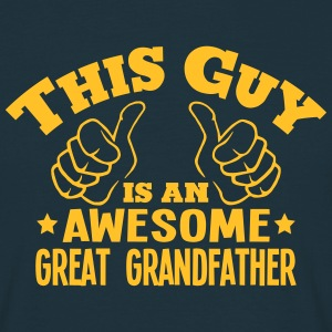 this guy is an awesome great grandfather - Men's T-Shirt
