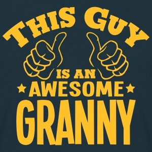 this guy is an awesome granny - Men's T-Shirt