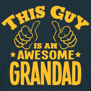 this guy is an awesome grandad - Men's T-Shirt
