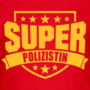 Super Polizistin T-Shirts - Frauen T-Shirt