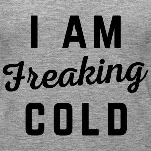Freaking Cold Funny Quote Tops - Women's Premium Tank Top