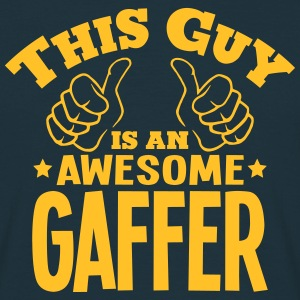 this guy is an awesome gaffer - Men's T-Shirt