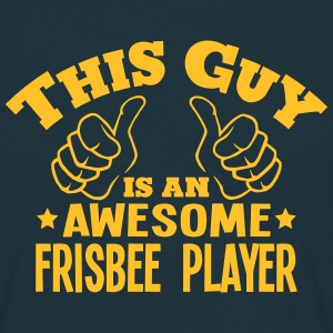 this guy is an awesome frisbee player - T-shirt Homme
