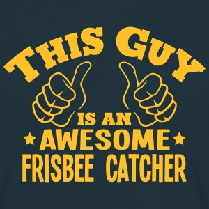 this guy is an awesome frisbee catcher - T-shirt Homme
