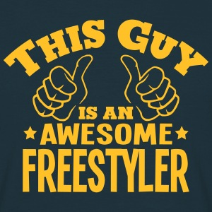 this guy is an awesome freestyler - Men's T-Shirt