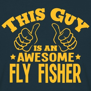 this guy is an awesome fly fisher - T-shirt Homme
