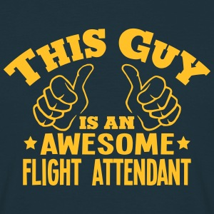 this guy is an awesome flight attendant - T-shirt Homme