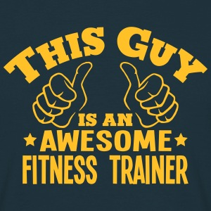 this guy is an awesome fitness trainer - Men's T-Shirt