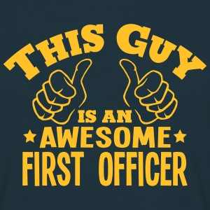 this guy is an awesome first officer - Men's T-Shirt
