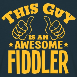 this guy is an awesome fiddler - Men's T-Shirt