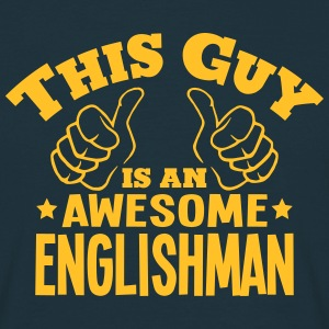 this guy is an awesome englishman - Men's T-Shirt