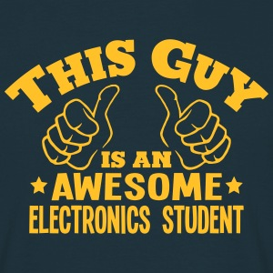 this guy is an awesome electronics stude - Men's T-Shirt