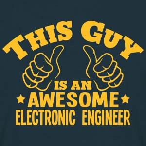 this guy is an awesome electronic engine - Men's T-Shirt