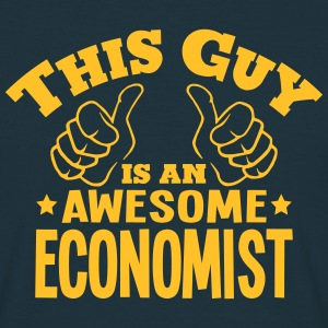 this guy is an awesome economist - Men's T-Shirt