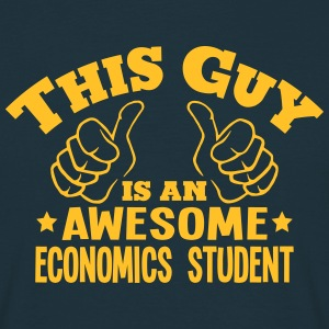this guy is an awesome economics student - Men's T-Shirt