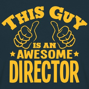 this guy is an awesome director - Men's T-Shirt