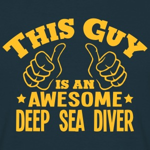this guy is an awesome deep sea diver - Men's T-Shirt