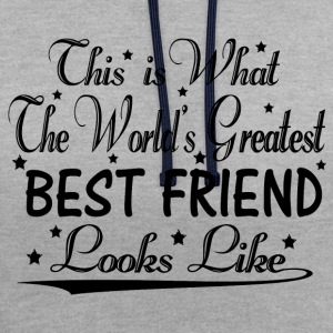 World's Greatest Best Friend... Hoodies & Sweatshirts - Contrast Colour Hoodie