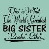 World's Greatest Big Sister... T-Shirts - Women's T-shirt with rolled up sleeves