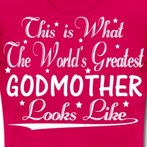 World's Greatest Godmother... T-Shirts - Women's T-Shirt