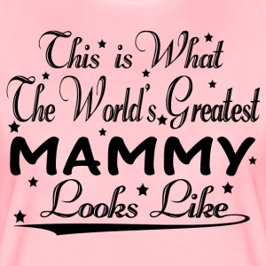 World's Greatest Mammy... T-Shirts - Women's Premium T-Shirt