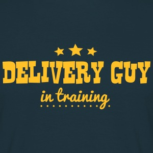 delivery guy in training - Men's T-Shirt