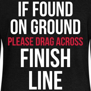 Drag Across Finish Line Funny Quote Hoodies & Sweatshirts - Women's Boat Neck Long Sleeve Top