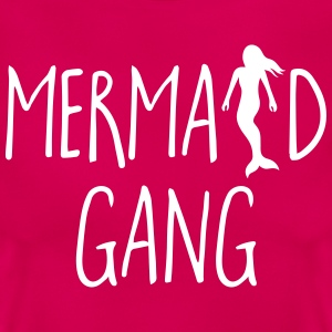 Mermaid Gang Funny Quote T-Shirts - Frauen T-Shirt