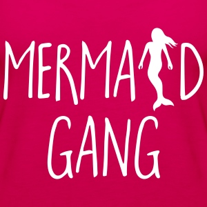 Mermaid Gang Funny Quote Topper - Premium singlet for kvinner
