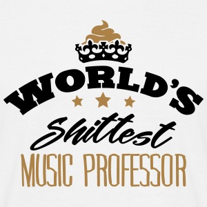 worlds shittest music professor - Men's T-Shirt