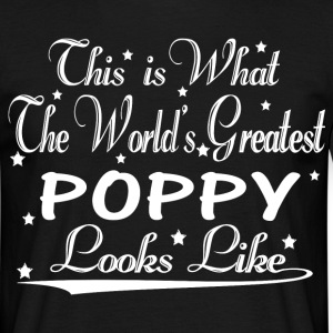 World's Greatest Poppy... T-Shirts - Men's T-Shirt