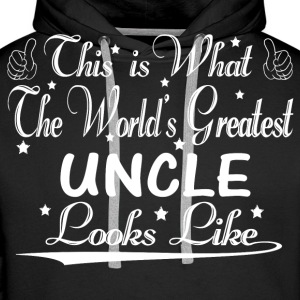 World's Greatest Uncle... Hoodies & Sweatshirts - Men's Premium Hoodie