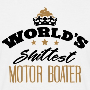 worlds shittest motor boater - Men's T-Shirt