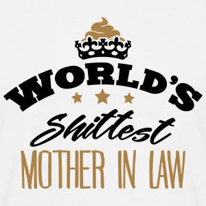 worlds shittest mother in law - Men's T-Shirt