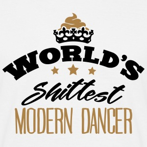 worlds shittest modern dancer - Men's T-Shirt