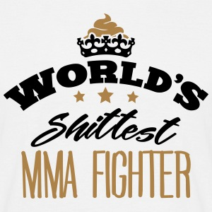 worlds shittest mma fighter - Men's T-Shirt