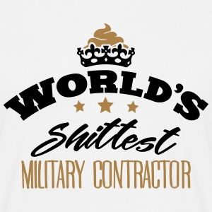 worlds shittest military contractor - Men's T-Shirt