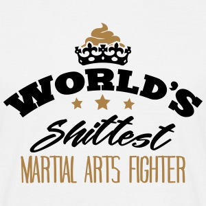 worlds shittest martial arts fighter - T-shirt Homme
