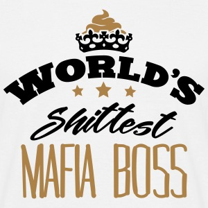 worlds shittest mafia boss - Men's T-Shirt